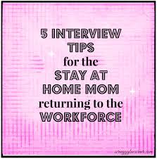 sample homemaker resume a stay at home mom resume sample for parents with only a little 5 interview tips for the stay at home mom returning to the workforce