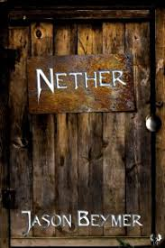 Nether by Jason Beymer, book cover