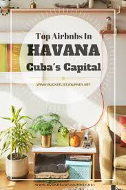 where to stay in havana 12 best airbnb rentals in cuba u0027s capital city