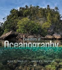 Trujillo  amp  Thurman  Essentials of Oceanography    th Edition Essentials of Oceanography    th Edition