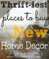 Shoppers Stop Home Decor by The Thriftiest Places To Buy New Home Decor Thrifty Little Mom