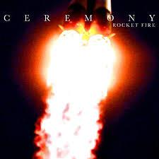 Ceremony: Rocket Fire