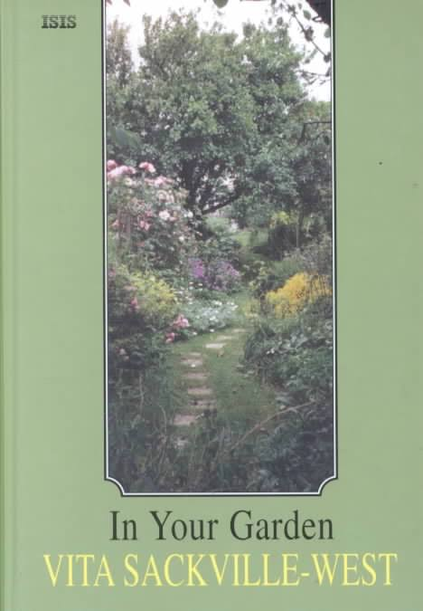 Vita Sackville's West In Your Garden