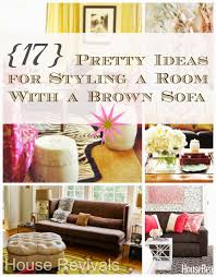 Living Room Colors With Brown Furniture House Revivals 17 Pretty Ways To Decorate With A Brown Sofa