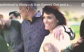 LDS Media Talk  New videos  resources  social media  New Mormon and Gay Video  The Mackintosh     s Story  A Son Comes Out and a