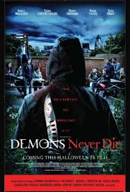 Movie Demons Never Die (2011)