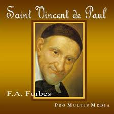 St.Vincent de Paul (1581-1660),Great Helper of the Poor in France,was Once a Slave of the Muslims