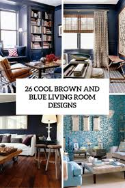 Living Room Designs Pictures 26 Cool Brown And Blue Living Room Designs Digsdigs
