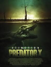 Xtinction: Predator X 2010
