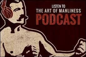 Finding Good Relationships In Adulthood   The Art of Manliness aom podcast big button