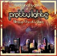 Pretty Lights - Country Roads