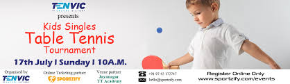 Table Tennis Tournament by Tenvic Presents Kids Table Tennis Tournament Sportzify Stay