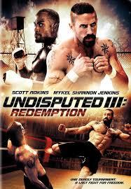 Quyết Đấu III: Chuộc Tội Undisputed III: Redemption 2010