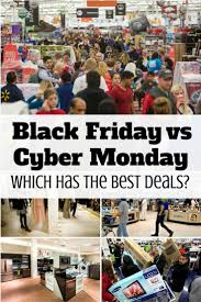 best black friday cyber deals black friday vs cyber monday which has the best deals the