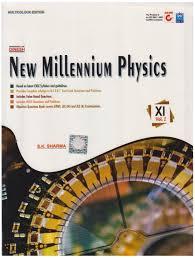 dinesh new millennium physics class 11 set of 2 volumes 1st