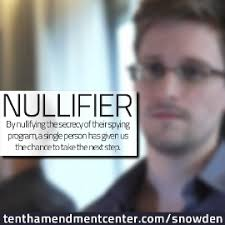 Edward Snowden Nullify I don't know what Edward Snowden's actual opinion of nullification is, but the essence of his ... - joel-poindexter-snowden-270