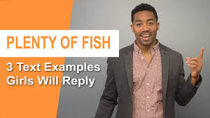 PLENTY OF FISH MESSAGES     Openers  amp  Text Examples To Get More