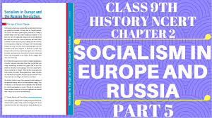 class 9th history ncert chapter 2 socialism in europe and