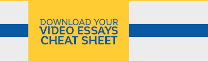 Download Your Video Essays Cheat Sheet  Accepted blog