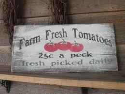 primitive country decor kitchen sign farm fresh tomatoes