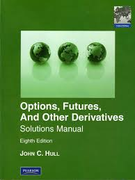 options futures and other derivatives solution manual 8th edition