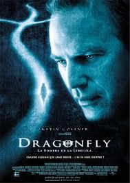 Dragonfly (La Sombra De La Libelula)