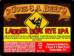 3 Guys & A Beer'd Ladder Dive Rye IPA | BeerPulse