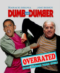 Obama Biden Dumb and Dumber