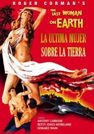 La Ultima Mujer Sobre La Tierra