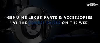 lexus isf parts oem lexus parts genuine lexus parts u0026 accessories