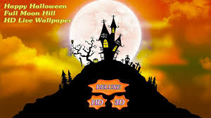 halloween hd live wallpaper happy halloween full moon hill android apps on google play