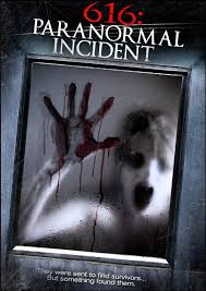 616Paranormal Incident 2013