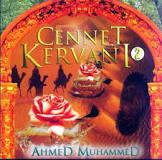 Ahmed Muhammed Cennet Kervan�
