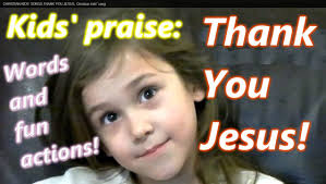 words in the word thanksgiving thank you jesus christian kids praise kids song words and actions