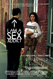 I Am a Sex Addict (2005) HD