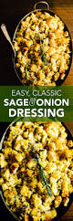 southern homemade dressing for thanksgiving classic sage dressing recipe onion bread breaded chicken and