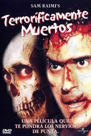Evil Dead 2 [Terrorificamente Muertos]