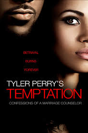Tyler Perrys Temptation: Confessions Of A Marriage Counselor