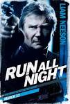 Run All Night: Extra Large Movie Poster Image - Internet Movie.