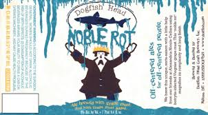Dogfish Head Noble Rot | Beer Street Journal
