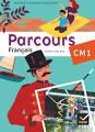 Parcours Français CM1 éd. 2010 - Manuel de l