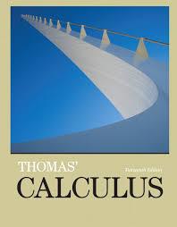 Thomas  Weir  amp  Hass  Thomas      Calculus Thomas      Calculus    th Edition