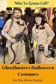 Halloween Costumes For Families by Snazzy Ghostbusters Halloween Costumes For The Whole Family