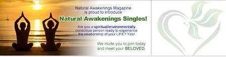 Natural Awakenings Singles  Natural Health Holistic Dating Site natural health dating  spiritual dating site  eco conscious dating site