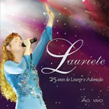 Lauriete - 25 Anos de Louvor e Adora��o - Ao Vivo 2008