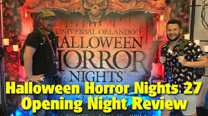 is halloween horror nights worth it halloween horror nights 27 opening night review universal