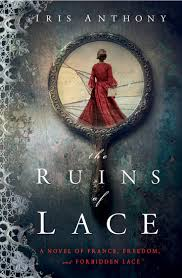 The Ruins of Lace by Iris