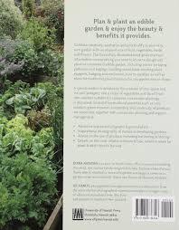 companion vegetable garden layout the ornamental edible garden diana anthony gil hanly