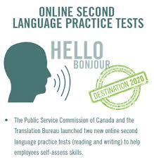 Destination       Online Second Language Practive Tests   The Public Service Commission of Canada and