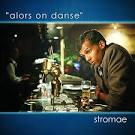 stromae - alore on dance